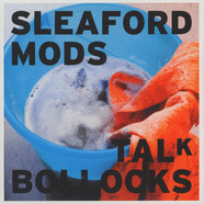Sleaford Mods - Talk Bollocks / No One's Bothered