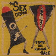 Sex Organs, The - Fuck The Human Race