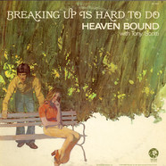 Heaven Bound  With Tony Scotti - Breaking Up Is Hard To Do