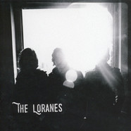 Loranes - She Ain't You White Vinyl Edition