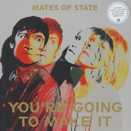Mates of State - You're Going To Make It