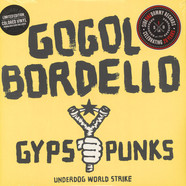 Gogol Bordello - Gypsy Punks Underdog World Strike 10th Anniversary Edition