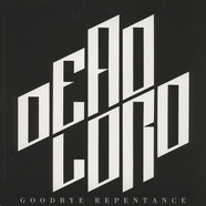 Dead Lord - Goodbye Repentance Silver Vinyl Edition