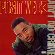 Positive K - Ain't No Crime