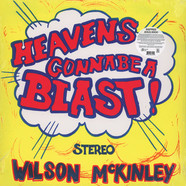 Wilson McKinley - Heaven's Gonna Be A Blast!