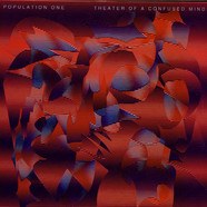Population One (Terrence Dixon) - Theater Of A Confused Mind