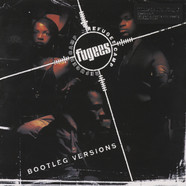 Fugees, The - Refugee Camp (Bootleg Versions)