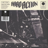 Hard Action - Sinister Vibes Black Vinyl Edition