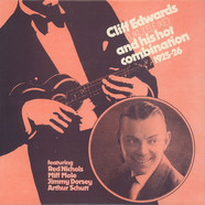 Cliff Edwards - Cliff Edwards And His Hot Combination 1925-'26