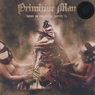 Primitive Man - Home Is Where The Hatred Is EP