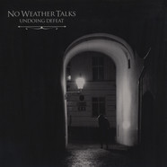 No Weather Talks - Undoing Defeat