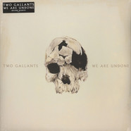 Two Gallants - We Are Undone Black Vinyl Edition