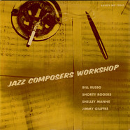 Bill Russo / Shorty Rogers / Shelly Manne / Jimmy Giuffre - Jazz Composers Workshop