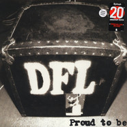 DFL (Dead Fucking last) - Proud To Be 20th Anniversary Colored Vinyl Edition