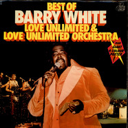 Barry White, Love Unlimited & Love Unlimited Orchestra, - Best Of Barry White, Love Unlimited & Love Unlimited Orchestra