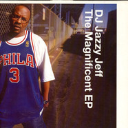 DJ Jazzy Jeff - The Magnificent EP