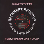 Basement Phil - Past Present And Future EP6