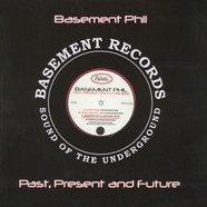 Basement Phil - Past Present And Future EP4