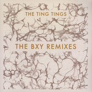 Ting Tings, The - The BXY Remixes