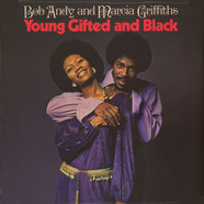 Bob Andy & Marcia Griffiths - Young, Gifted & Black