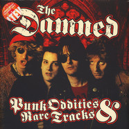 Damned, The - Punk Oddities And Rare Tracks