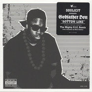 Soulicit presents Godfather Don - Bottom Line Black Vinyl Edition