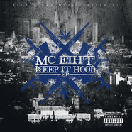 MC Eiht x Brenk Sinatra - Keep It Hood EP