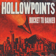 Hollowpoints, The - Rocket To Rainier