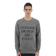 LookyLooky - Low Life on High Budget Sweater