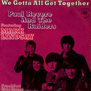 Paul Revere & The Raiders Featuring Mark Lindsay - We Gotta All Get Together