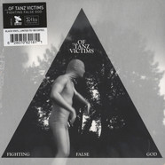 Of Tanz Victims - Fighting False Gods Black Vinyl Edition