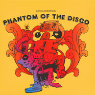 Ruckus Roboticus - Phantom Of The Disco
