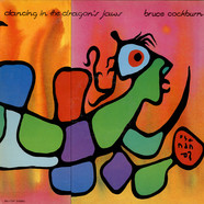 Bruce Cockburn, - Dancing In The Dragon's Jaws