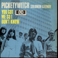 Pickettywitch - You Got Me So I Don't Know