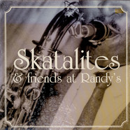 V.A. - Skatalites & Friends At Randy's