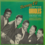 Sonny Til And The Orioles - Greatest Hits