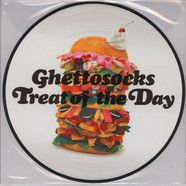 Ghettosocks - Treat Of The Day Picture Disc