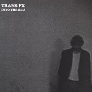 Trans FX - Into The Blue