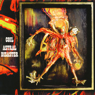 Coil - Astral Disaster