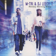 M-Tri & DJ Leecy T - Monday Morning Music