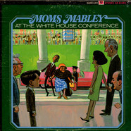 Moms Mabley - At The White House Conference