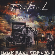 Doctor L - Immigrant For Ever