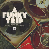 V.A. - A Funky Trip - Detroit Funk From The Dave Hamilton Archive