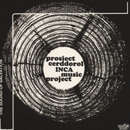 Inca Music Project - Prosiect Cerddorol Inca Music Project