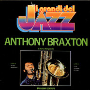 Anthony Braxton - I Grandi Del Jazz