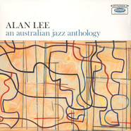 Alan Lee - An Australian Jazz Anthology
