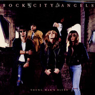Rock City Angels - Young Man's Blues