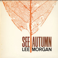 Lee Morgan - See Autumn