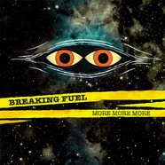 Breaking Fuel - More More More