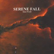 Serene Fall - Silent World